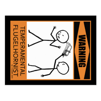 Warning! Temperamental Flugelhorn Player Postcard