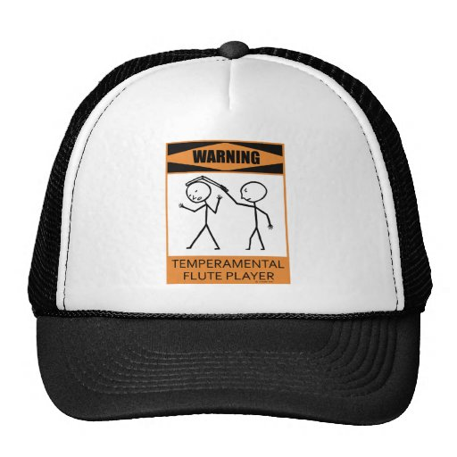 Warning Temperamental Flute Player Cap