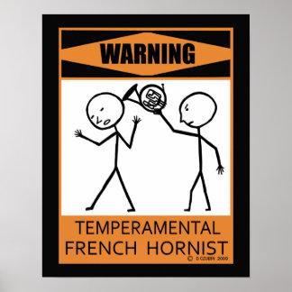 Warning Temperamental French Hornist Poster