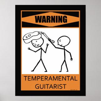 Warning Temperamental Guitarist Poster