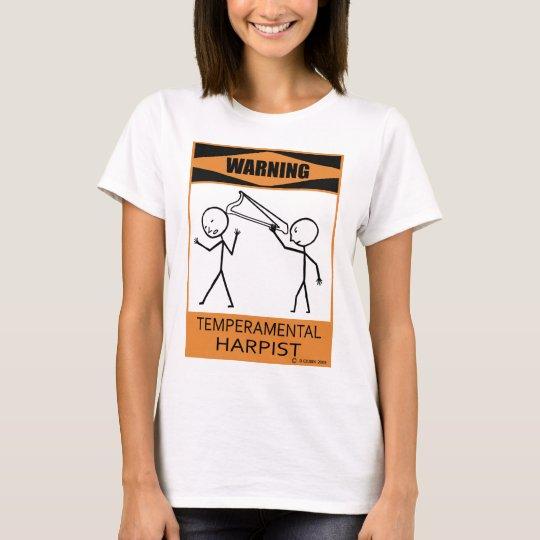 Warning Temperamental Harpist T-Shirt