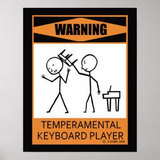 Warning Temperamental Keyboard Player W Poster