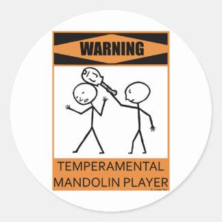 Warning Temperamental Mandolin Player Classic Round Sticker