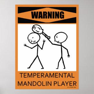 Warning Temperamental Mandolin Player Poster