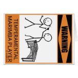 Warning Temperamental Marimba Player