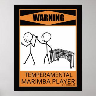 Warning Temperamental Marimba Player Poster