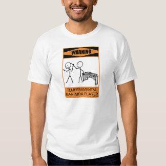 Warning Temperamental Marimba Player Tee Shirt