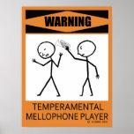 Warning Temperamental Mellophone Player Poster