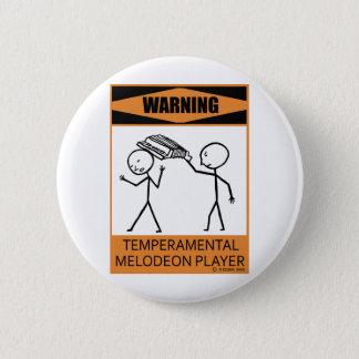 Warning Temperamental Melodeon Player 6 Cm Round Badge