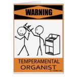 Warning Temperamental Organist