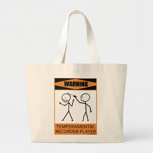 Warning Temperamental Recorder Player Bags