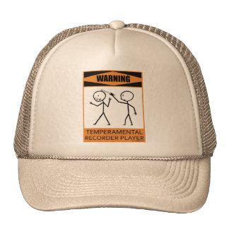 Warning Temperamental Recorder Player Hat