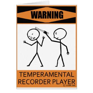 Warning Temperamental Recorder Player Greeting Card