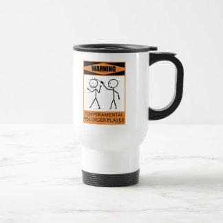 Warning Temperamental Recorder Player Coffee Mugs