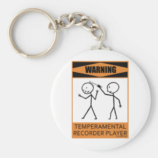 Warning Temperamental Recorder Player Keychains