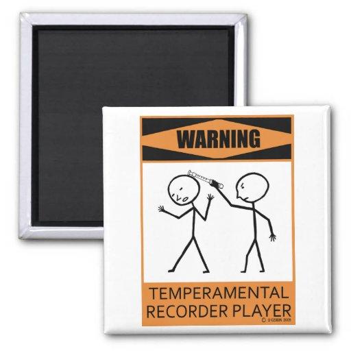 Warning Temperamental Recorder Player Refrigerator Magnets