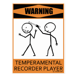 Warning Temperamental Recorder Player Postcards