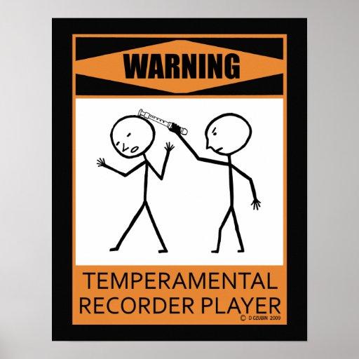 Warning Temperamental Recorder Player Poster