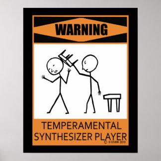 Warning Temperamental Synthesizer Player Poster