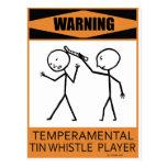 Warning Temperamental Tin Whistle Player