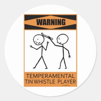 Warning Temperamental Tin Whistle Player Classic Round Sticker