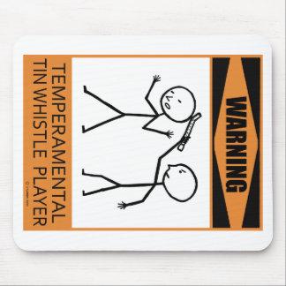 Warning Temperamental Tin Whistle Player Mouse Mat