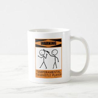 Warning Temperamental Tin Whistle Player Mug