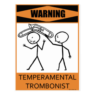 Warning Temperamental Trombonist Postcard