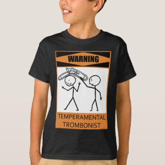 Warning Temperamental Trombonist Tee Shirts