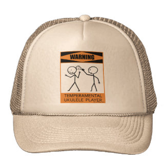 Warning Temperamental Ukulele Player Trucker Hats