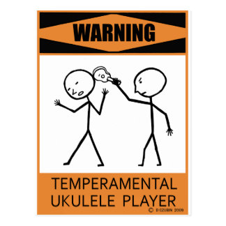 Warning Temperamental Ukulele Player Postcard