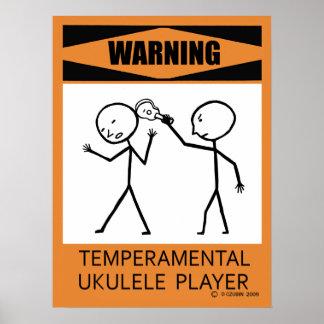 Warning Temperamental Ukulele Player Poster