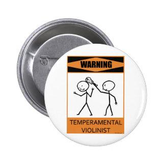 Warning Temperamental Violinist Pinback Button