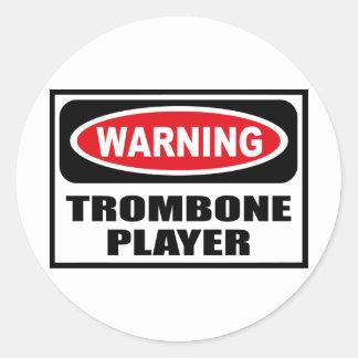 Warning TROMBONE PLAYER Sticker
