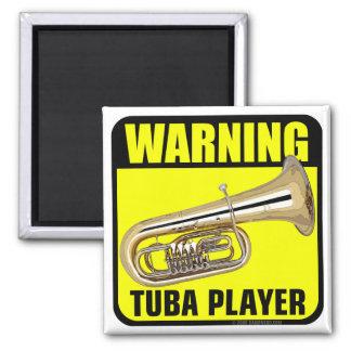 Warning Tuba Player Fridge Magnets