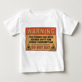 Warning Unfit For Zombie Consumption Tshirt