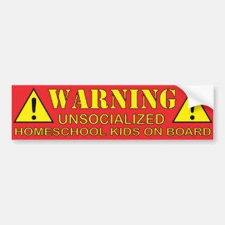 Warning! Unsocialized Homeschool Kids on Board Bumper Sticker