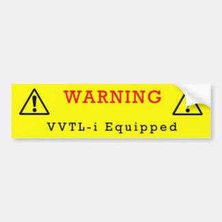 Warning: VVTL-i Equipped Bumper Sticker