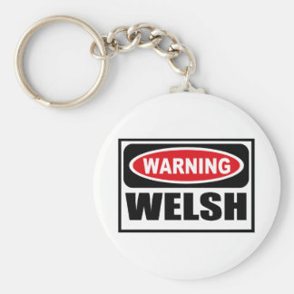 Warning WELSH Key Chain