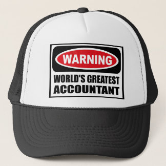 Warning WORLD'S GREATEST ACCOUNTANT Hat