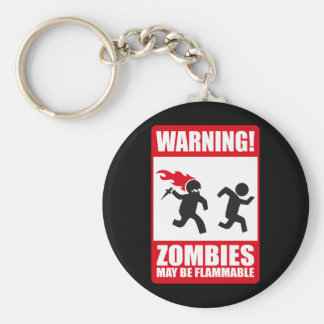 Warning: Zombies are flammable Basic Round Button Key Ring