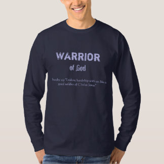 Warrior of God T-Shirt