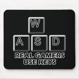WASD - Real Gamers Use Keys Mouse Mat