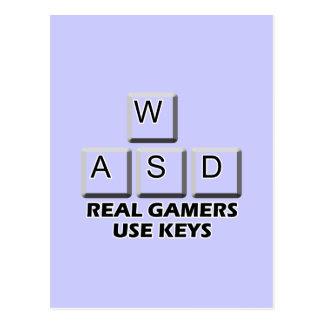 WASD - Real Gamers Use Keys Postcard