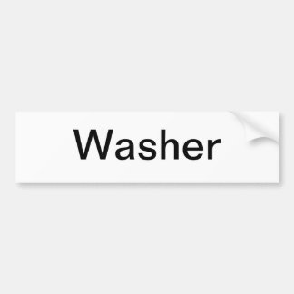 Wash Machine Sign/ Bumper Sticker