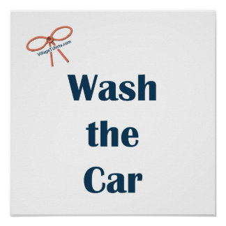 Wash The Car Reminders Poster