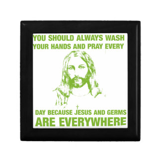 Wash Your Hands And Pray - Jesus And Germs... Small Square Gift Box