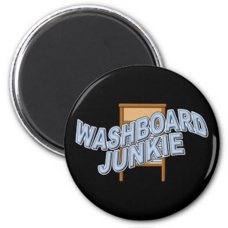 Washboard Junkie Fridge Magnet