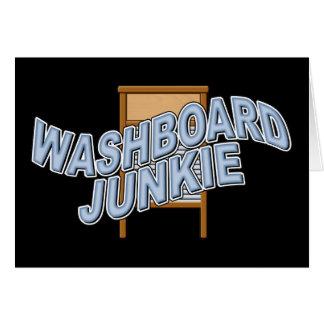 Washboard Junkie Greeting Card
