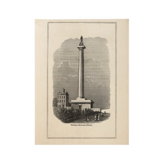 Washingon Monument in Baltimore, Maryland Wood Poster